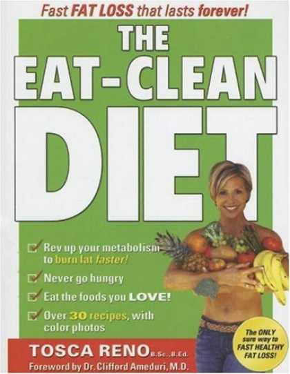 Bestsellers (2007) - The Eat-Clean Diet: Fast Fat-Loss that lasts Forever! by Tosca Reno
