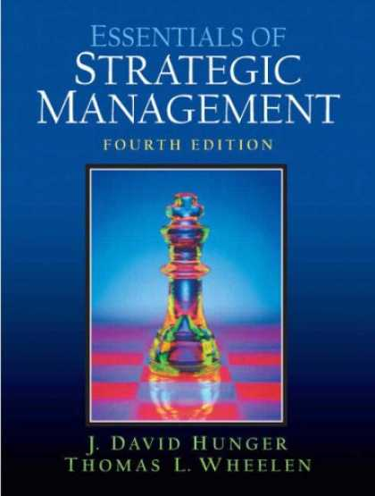 Bestsellers (2007) - Essentials of Strategic Management (4th Edition) by J.David Hunger