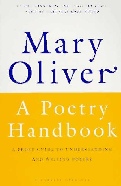 Bestsellers (2007) - A Poetry Handbook by Mary Oliver