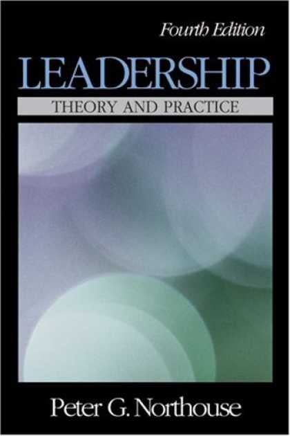 Bestsellers (2007) - Leadership: Theory and Practice by Peter G. Northouse