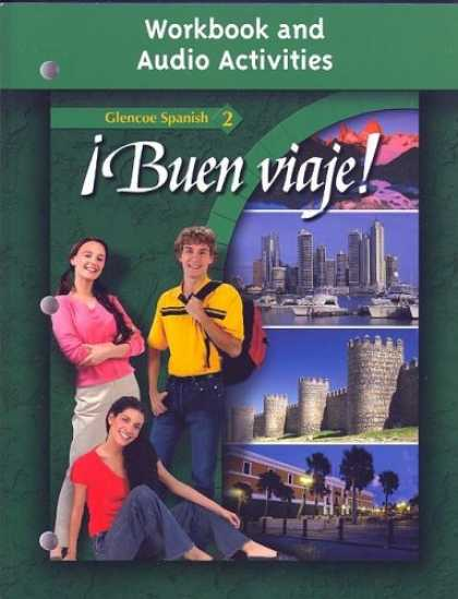 Bestsellers (2007) - Â¡Buen viaje!, Level 2, Workbook and Audio Activities Student Edition (Glencoe
