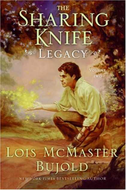 Bestsellers (2007) - Legacy (The Sharing Knife #2) by Lois Mcmaster Bujold