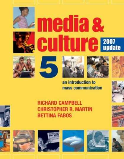 Bestsellers (2007) - Media and Culture with 2007 Update by Richard Campbell