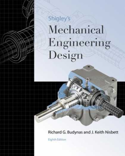 Bestsellers (2007) - Shigley's Mechanical Engineering Design (Mcgraw-Hill Series in Mechanical Engine