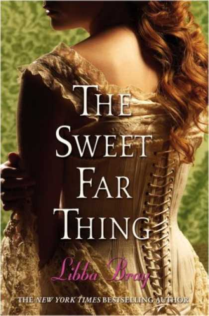 Bestsellers (2007) - The Sweet Far Thing by Libba Bray