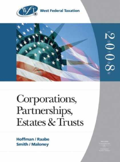 Bestsellers (2007) - West Federal Taxation 2008: Corporations, Partnerships, Estates, and Trusts, Pro