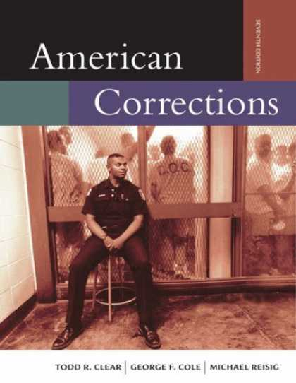 Bestsellers (2007) - American Corrections (with InfoTrac ) by Todd R. Clear