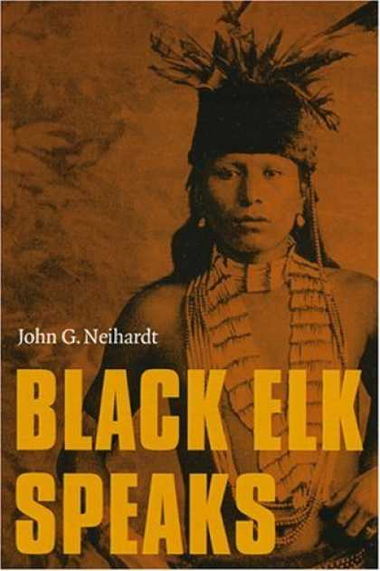 Bestsellers (2007) - Black Elk Speaks by John G. Neihardt