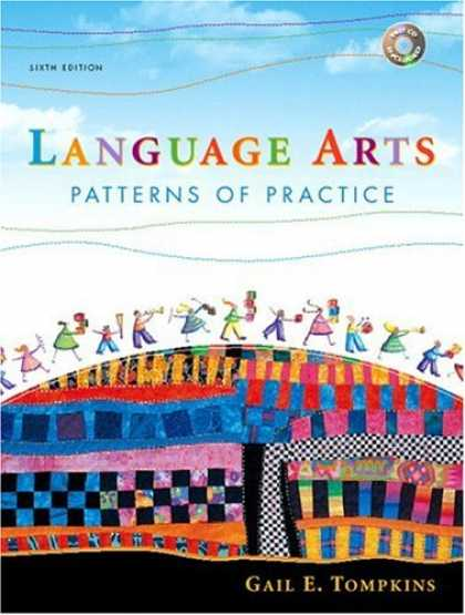 Bestsellers (2007) - Language Arts: Patterns of Practice (6th Edition) by Gail E. Tompkins