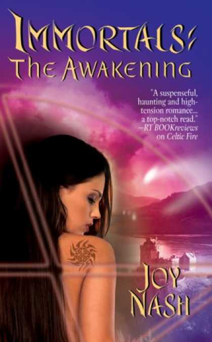 Bestsellers (2007) - The Awakening (Immortals, Book 3) by Joy Nash