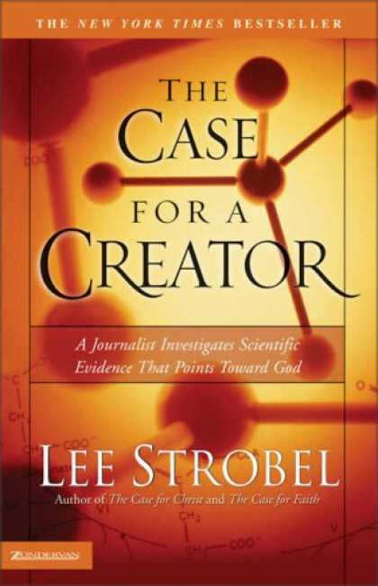Bestsellers (2007) - The Case for a Creator: A Journalist Investigates Scientific Evidence That Point