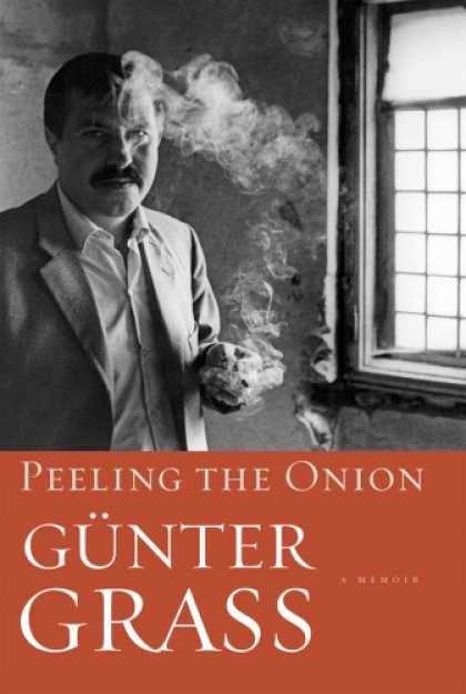 Bestsellers (2007) - Peeling the Onion by Gunter Grass
