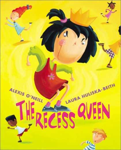 Bestsellers (2007) - The Recess Queen by Alexis O'neill