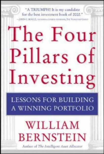 Bestsellers (2007) - The Four Pillars of Investing: Lessons for Building a Winning Portfolio by Willi