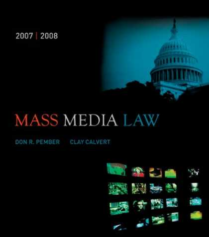Bestsellers (2007) - Mass Media Law, 2007/2008 Edition with PowerWeb by Don R Pember