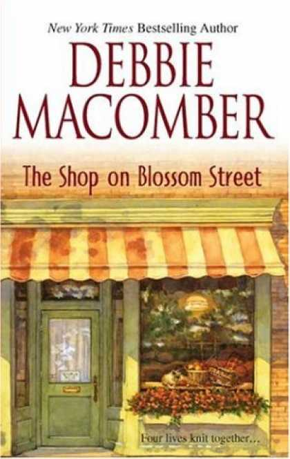 Bestsellers (2007) - The Shop on Blossom Street (The Knitting Books #1) by Debbie Macomber