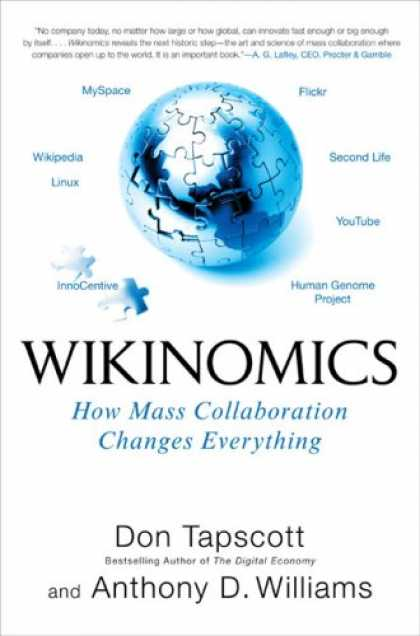 Bestsellers (2007) - Wikinomics: How Mass Collaboration Changes Everything by Don Tapscott