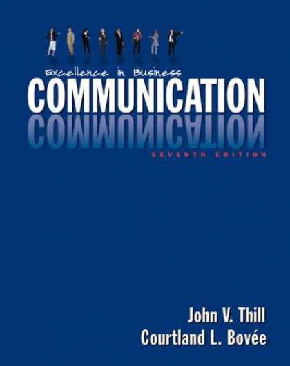 Bestsellers (2007) - Excellence in Business Communication by John V. Thill