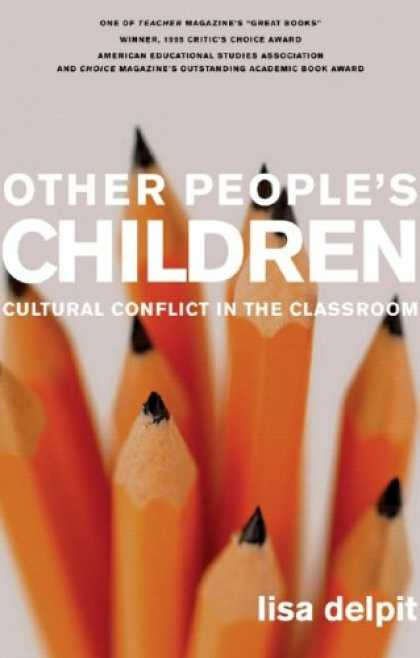Bestsellers (2007) - Other People's Children: Cultural Conflict in the Classroom, Updated Edition by