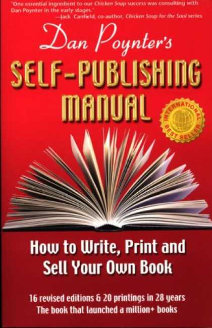 Bestsellers (2007) - Dan Poynter's Self-Publishing Manual, 16th Edition: How to Write, Print and Sell