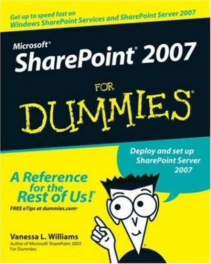 Bestsellers (2007) - Microsoft SharePoint 2007 For Dummies (For Dummies (Computer/Tech)) by Vanessa L