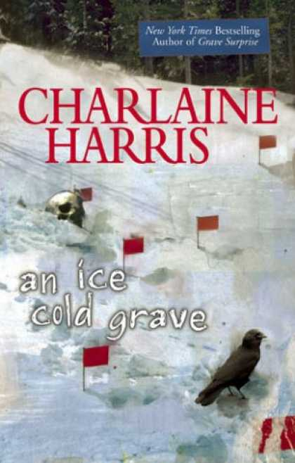 Bestsellers (2007) - An Ice Cold Grave (Harper Connelly Mysteries, No. 3) by Charlaine Harris