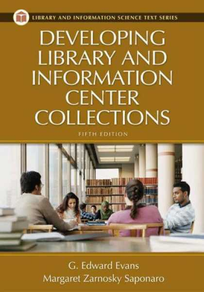 Bestsellers (2007) - Developing Library and Information Center Collections: Fifth Edition (Library an