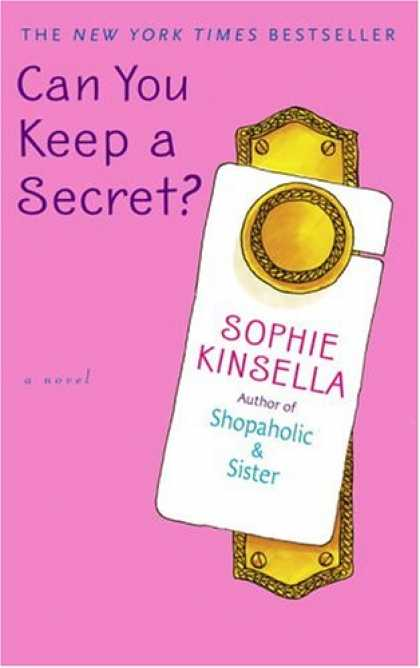 Bestsellers (2007) - Can You Keep a Secret? by Sophie Kinsella