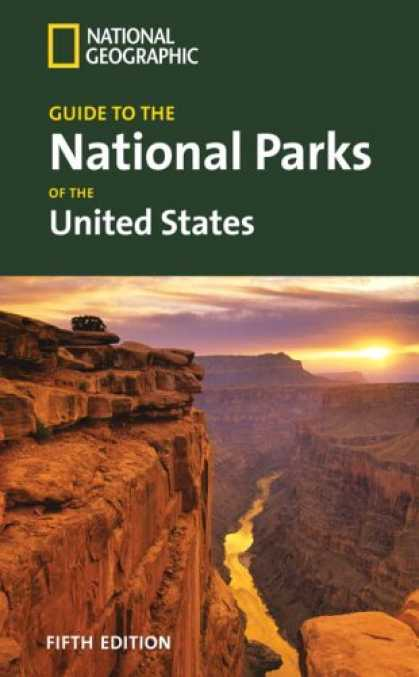 Bestsellers (2007) - National Geographic Guide to the National Parks of the United States, 5th Ed. (N