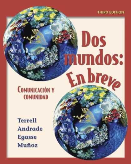 Bestsellers (2007) - Dos mundos en breve Student Edition with Bind-In Passcode by Tracy D Terrell