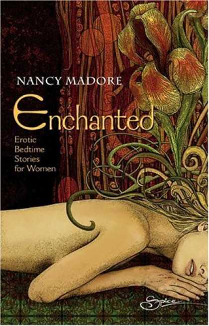 Bestsellers (2007) - Enchanted: Erotic Bedtime Stories For Women by Nancy Madore