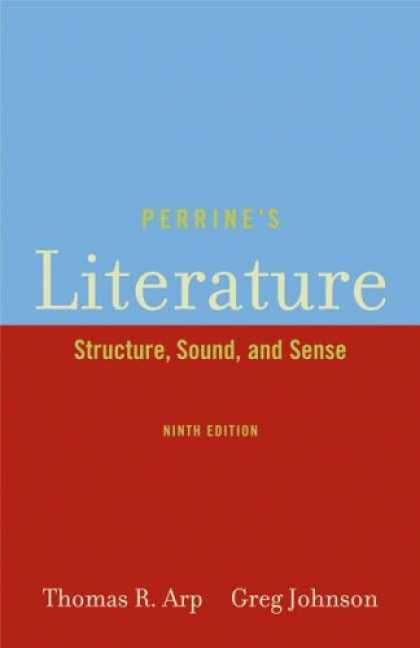 Bestsellers (2007) - Perrine's Literature: Structure, Sound, and Sense by Thomas R. Arp
