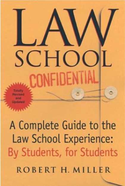 Bestsellers (2007) - Law School Confidential (Revised Edition): A Complete Guide to the Law School Ex