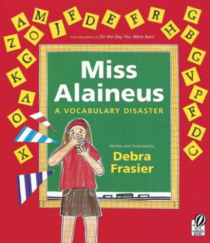 Bestsellers (2007) - Miss Alaineus: A Vocabulary Disaster by Debra Frasier