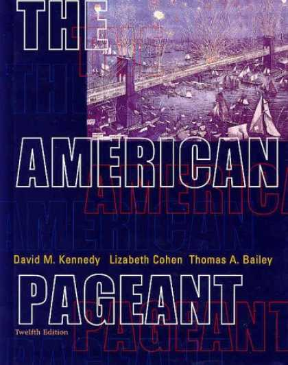 Bestsellers (2007) - The American Pageant: A History of the Republic, 12th Edition by Thomas Bailey