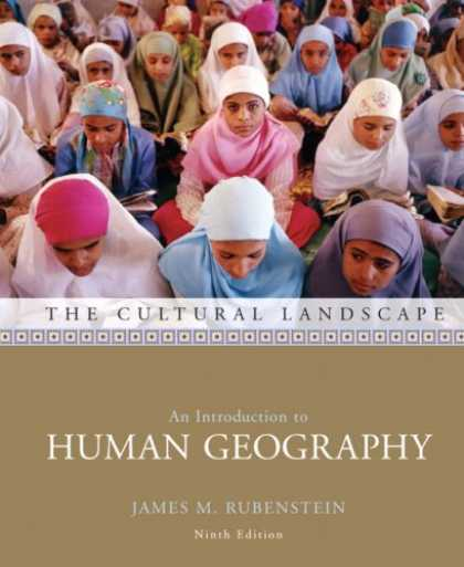 Bestsellers (2007) - The Cultural Landscape: An Introduction to Human Geography (9th Edition) by Jame