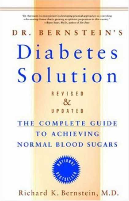 Bestsellers (2007) - Dr. Bernstein's Diabetes Solution: The Complete Guide to Achieving Normal Blood