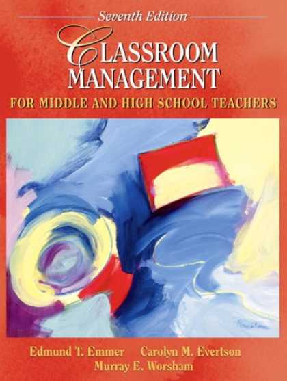 Bestsellers (2007) - Classroom Management for Middle and High School Teachers (7th Edition) by Edmund