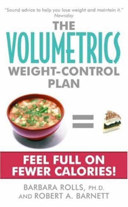 Bestsellers (2007) - The Volumetrics Weight-Control Plan by Barbara Rolls