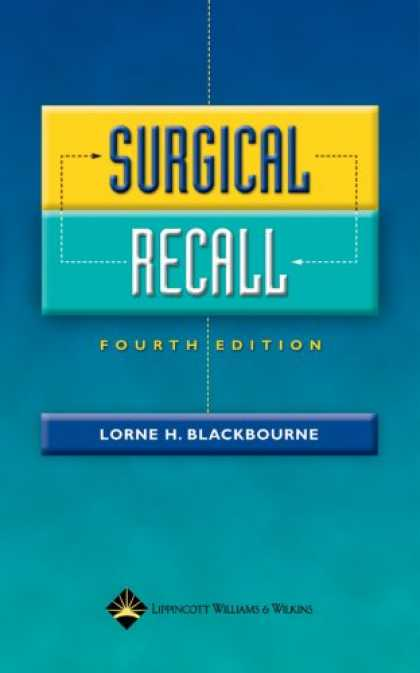 Bestsellers (2007) - Surgical Recall, 4e - Print & Audio Package by Lorne H. Blackbourne