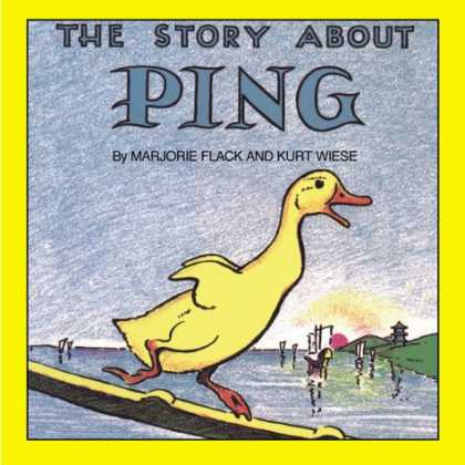 Bestsellers (2007) - The Story about Ping (Reading Railroad Books) by Marjorie Flack