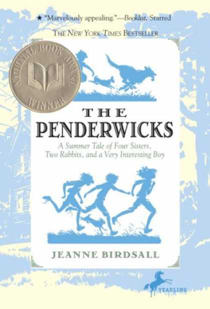 Bestsellers (2007) - The Penderwicks: A Summer Tale of Four Sisters, Two Rabbits, and a Very Interest