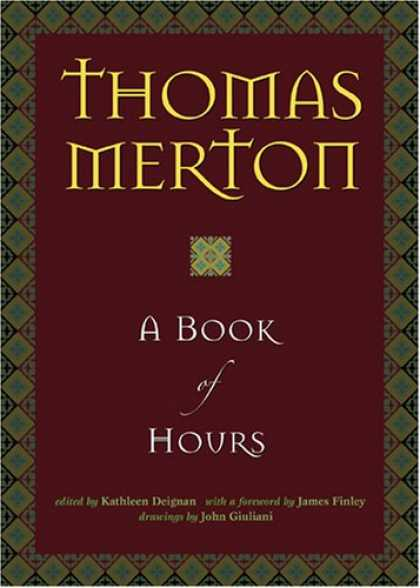 Bestsellers (2007) - A Book of Hours by Thomas Merton