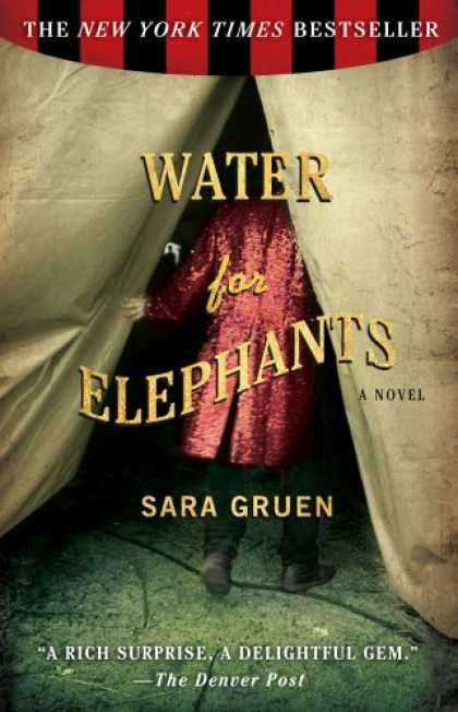 Bestsellers (2007) - Water for Elephants: A Novel by Sara Gruen