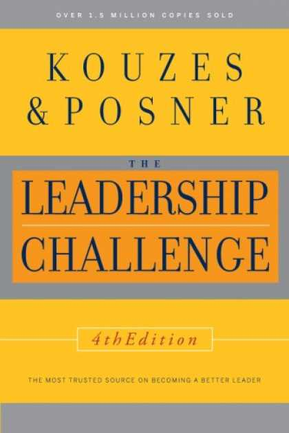 Bestsellers (2007) - The Leadership Challenge, 4th Edition by James M. Kouzes