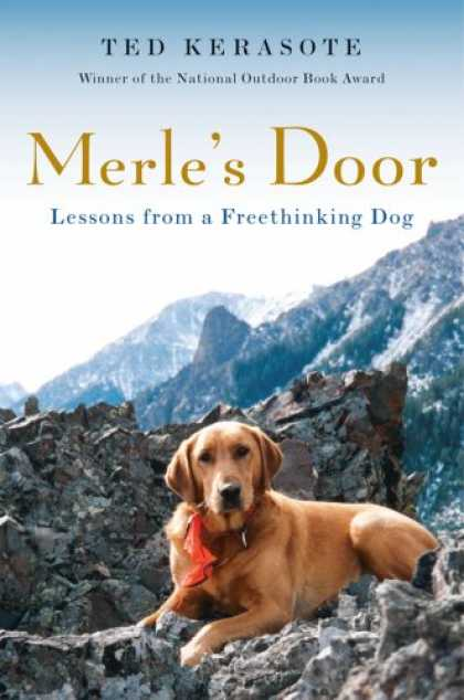 Bestsellers (2007) - Merle's Door: Lessons from a Freethinking Dog by Ted Kerasote
