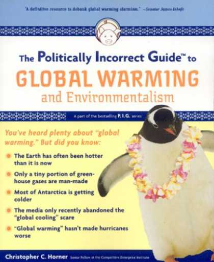 Bestsellers (2007) - The Politically Incorrect Guide to Global Warming (and Environmentalism) by Chri
