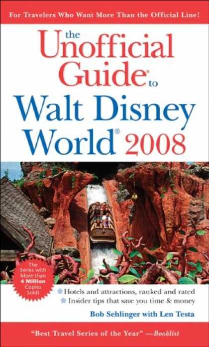 Bestsellers (2007) - The Unofficial Guide to Walt Disney World 2008 (Unofficial Guides) by Bob Sehlin