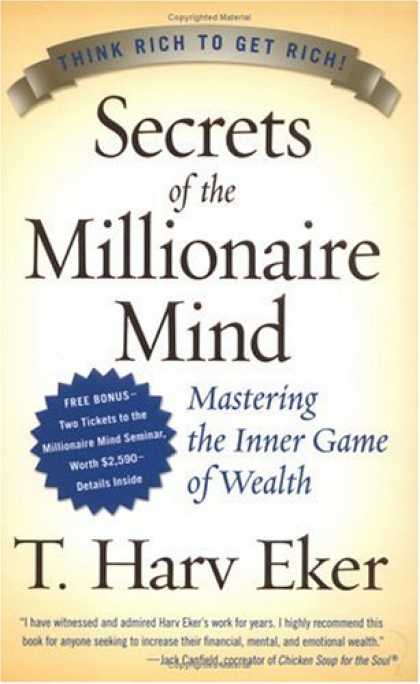 Bestsellers (2007) - Secrets of the Millionaire Mind: Mastering the Inner Game of Wealth by T. Harv E