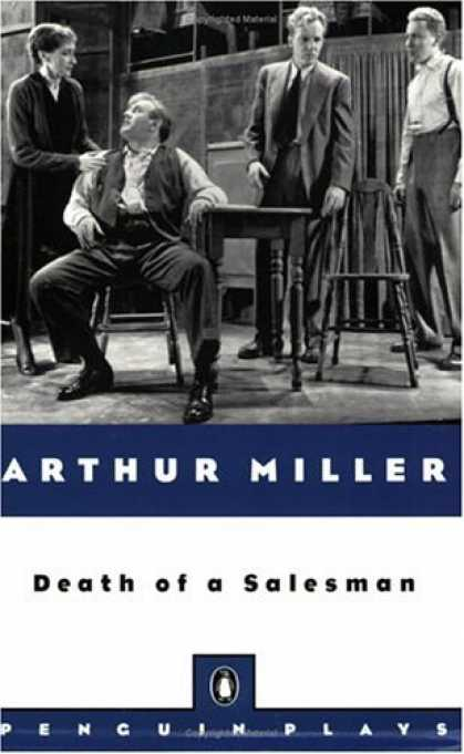Bestsellers (2007) - Death of a Salesman (Penguin Plays) by Arthur Miller